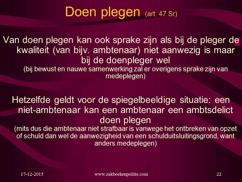 17-12-2015www.zakboekenpolitie.com22 Doen plegen (art.
