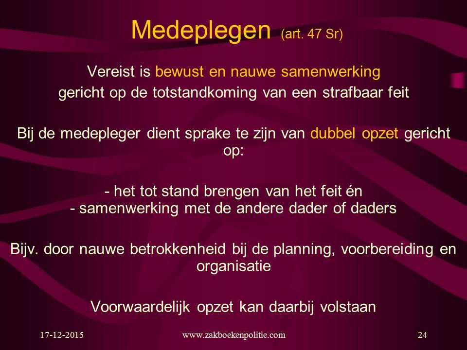 17-12-2015www.zakboekenpolitie.com24 Medeplegen (art.
