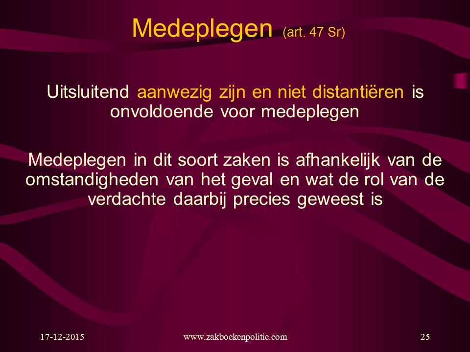 17-12-2015www.zakboekenpolitie.com25 Medeplegen (art.