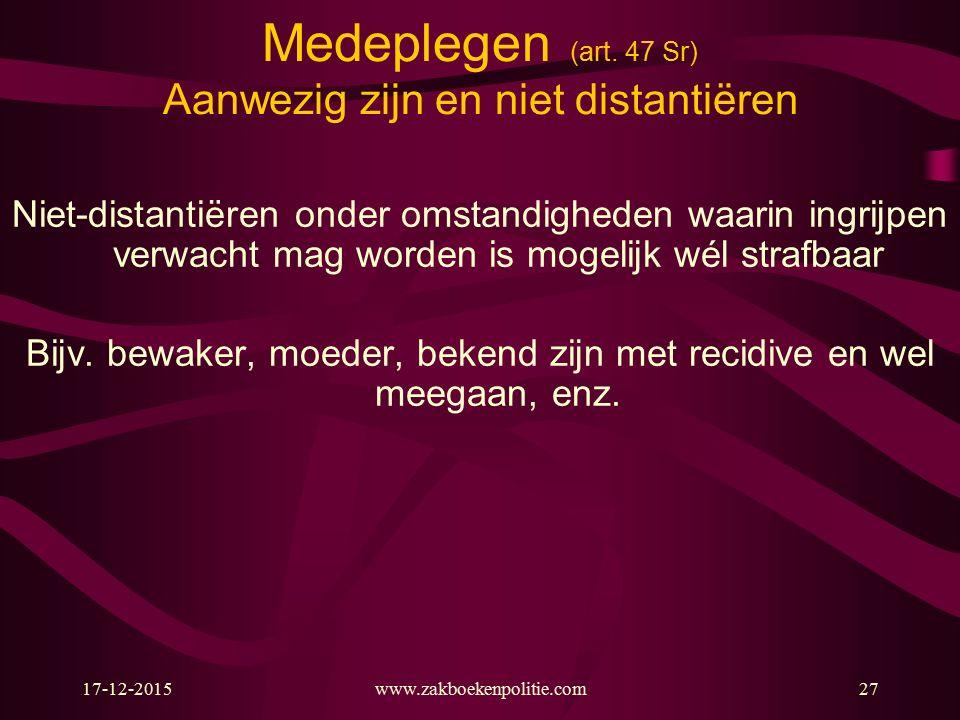 17-12-2015www.zakboekenpolitie.com27 Medeplegen (art.