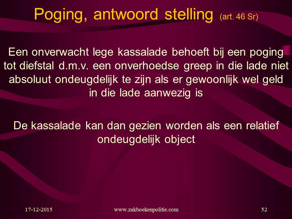17-12-2015www.zakboekenpolitie.com52 Poging, antwoord stelling (art.