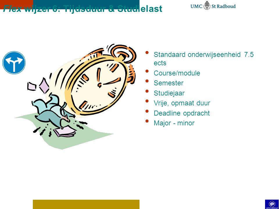 Flex wijzer 5: Opleidingsvorm Standaard programma Maatwerk programma Duaal: werkend leren On the job: lerend werken Deeltijd Digitaal/op afstand Zelfs