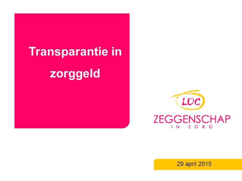 Transparantie in zorggeld 29 april 2015