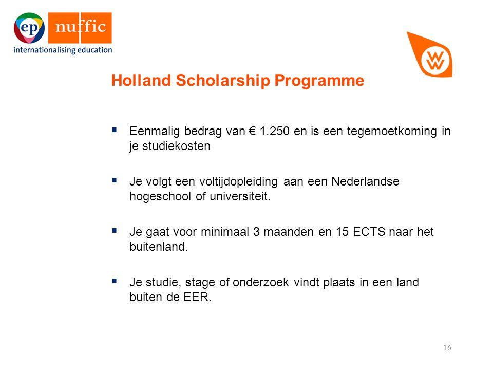 16  Eenmalig bedrag van € 1.250 en is een tegemoetkoming in je studiekosten  Je volgt een voltijdopleiding aan een Nederlandse hogeschool of universiteit.