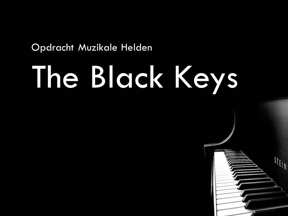 Opdracht Muzikale Helden The Black Keys