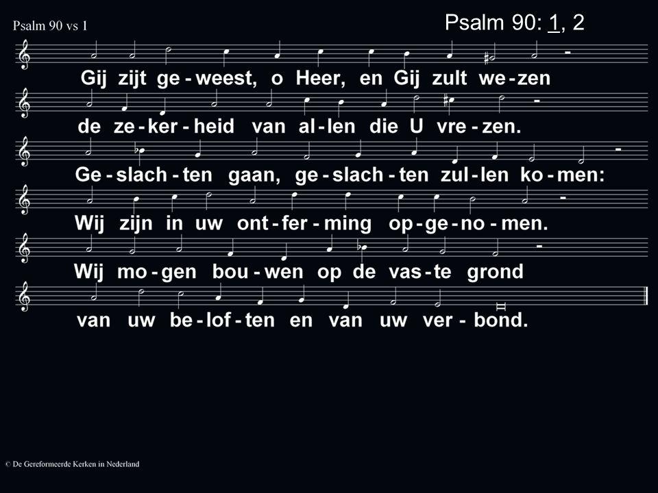Psalm 90: 1, 2