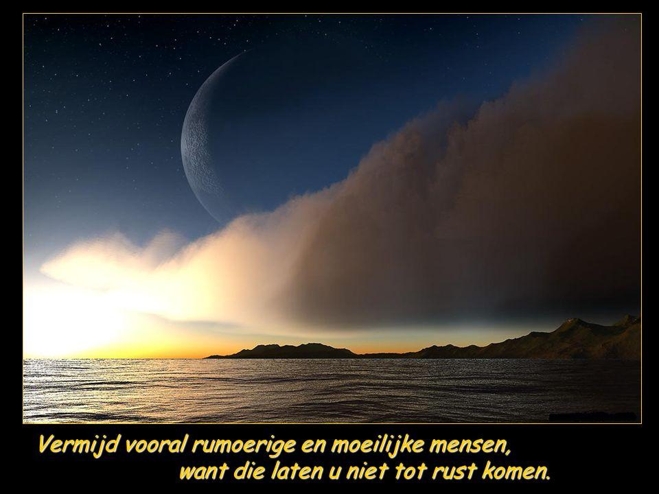 Zeg hem de waarheid rustig en bezonnen en luister naar hem, hem, ook al zie je het niet meer zitten, ook hij heeft zijn zorgen.