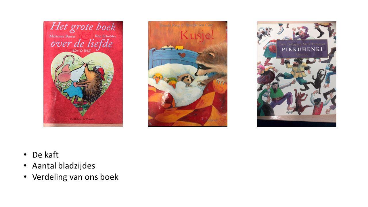 De kaft Aantal bladzijdes Verdeling van ons boek