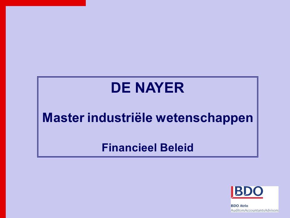 DE NAYER Master industriële wetenschappen Financieel Beleid