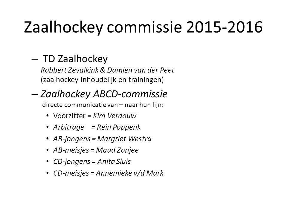 Zaalhockey commissie 2015-2016 – TD Zaalhockey Robbert Zevalkink & Damien van der Peet (zaalhockey-inhoudelijk en trainingen) – Zaalhockey ABCD-commis