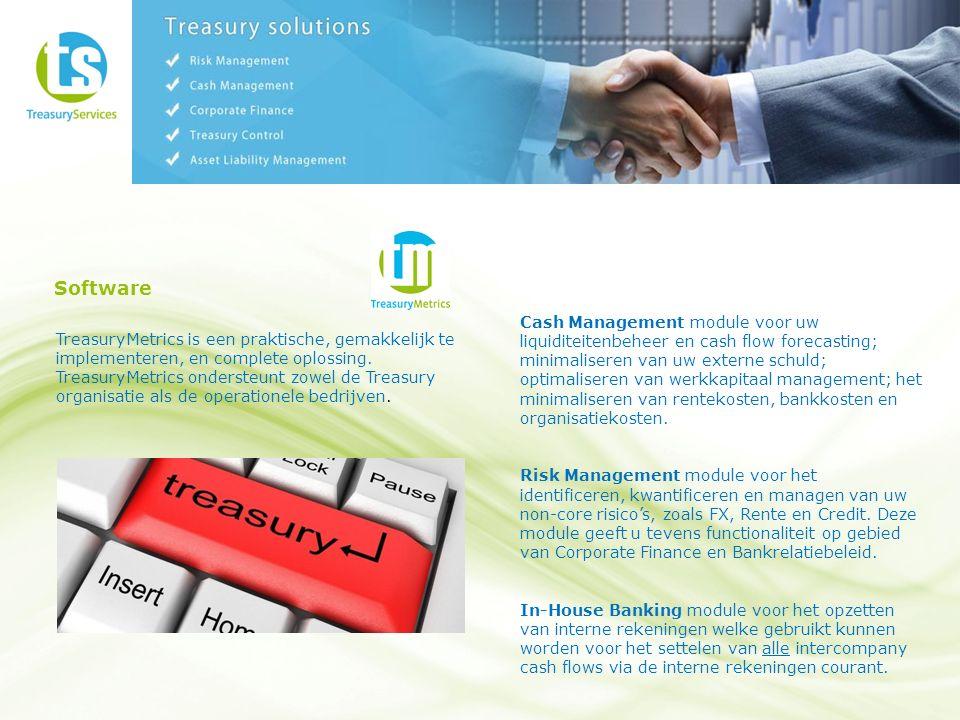 Software TreasuryMetrics is een praktische, gemakkelijk te implementeren, en complete oplossing.