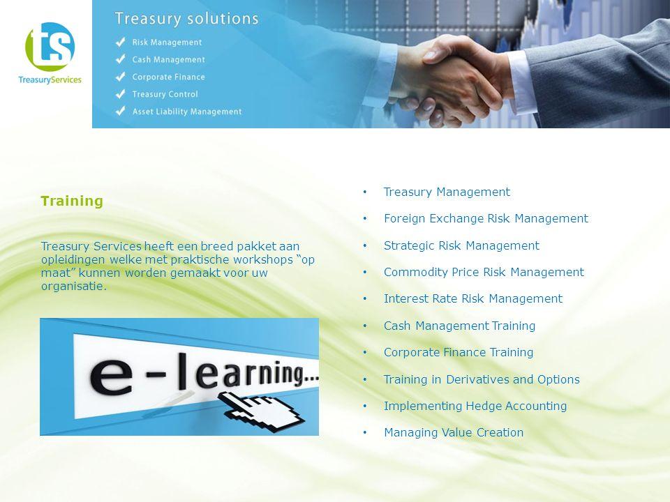 Training Treasury Services heeft een breed pakket aan opleidingen welke met praktische workshops op maat kunnen worden gemaakt voor uw organisatie.