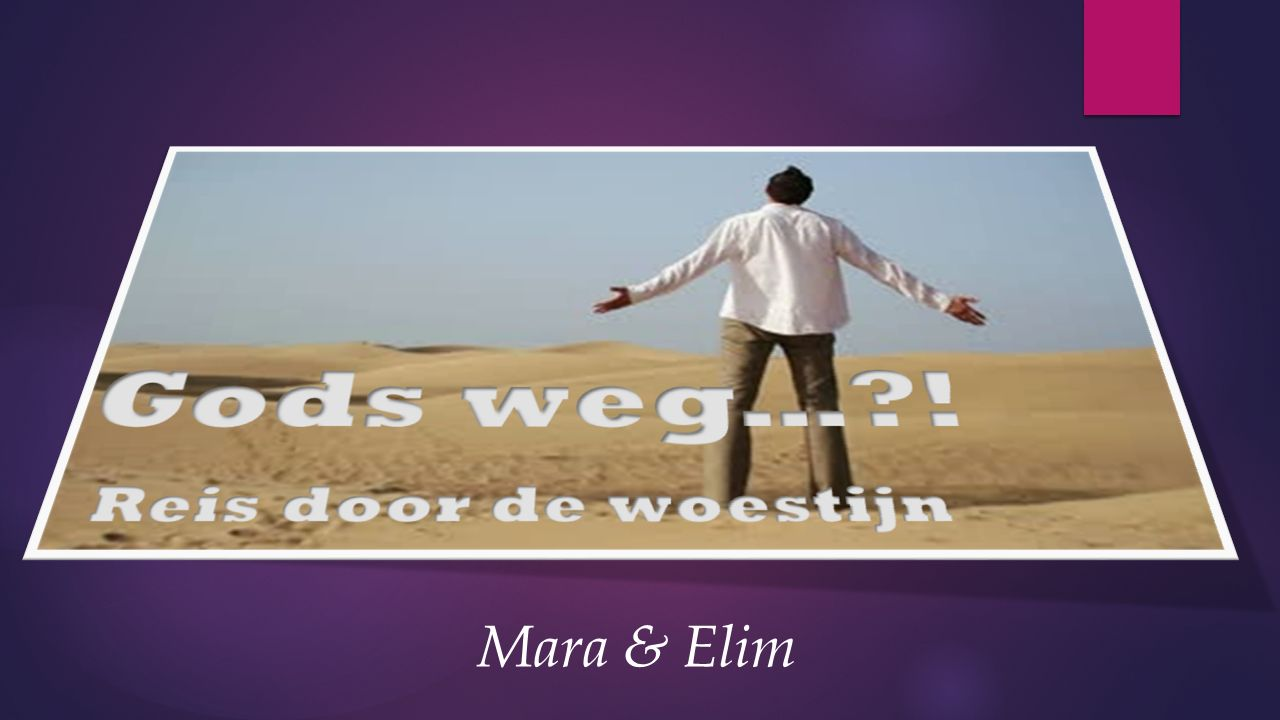 Mara & Elim