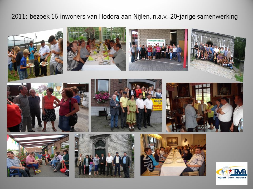2011: bezoek 16 inwoners van Hodora aan Nijlen, n.a.v. 20-jarige samenwerking