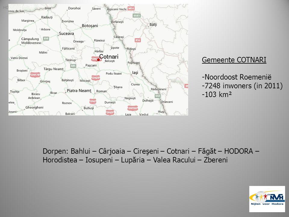HODORA Gemeente COTNARI -Noordoost Roemenië -7248 inwoners (in 2011) -103 km² Dorpen: Bahlui – Cârjoaia – Cireşeni – Cotnari – Făgăt – HODORA – Horodistea – Iosupeni – Lupăria – Valea Racului – Zbereni
