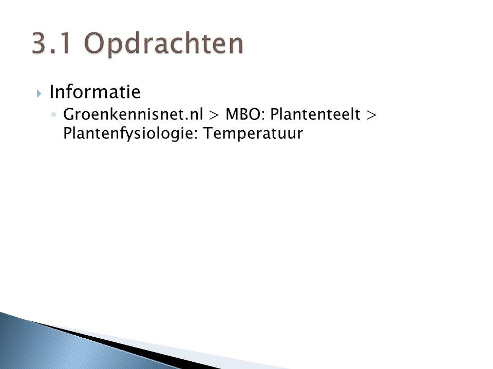  Informatie ◦ Groenkennisnet.nl > MBO: Plantenteelt > Plantenfysiologie: Temperatuur
