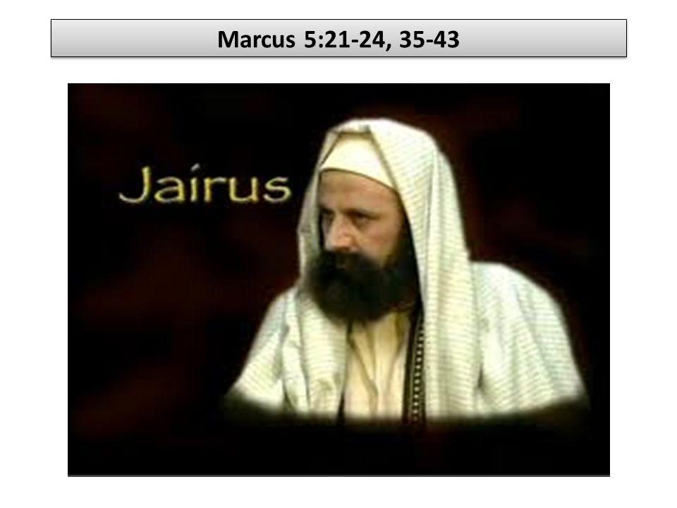 Marcus 5:21-24, 35-43