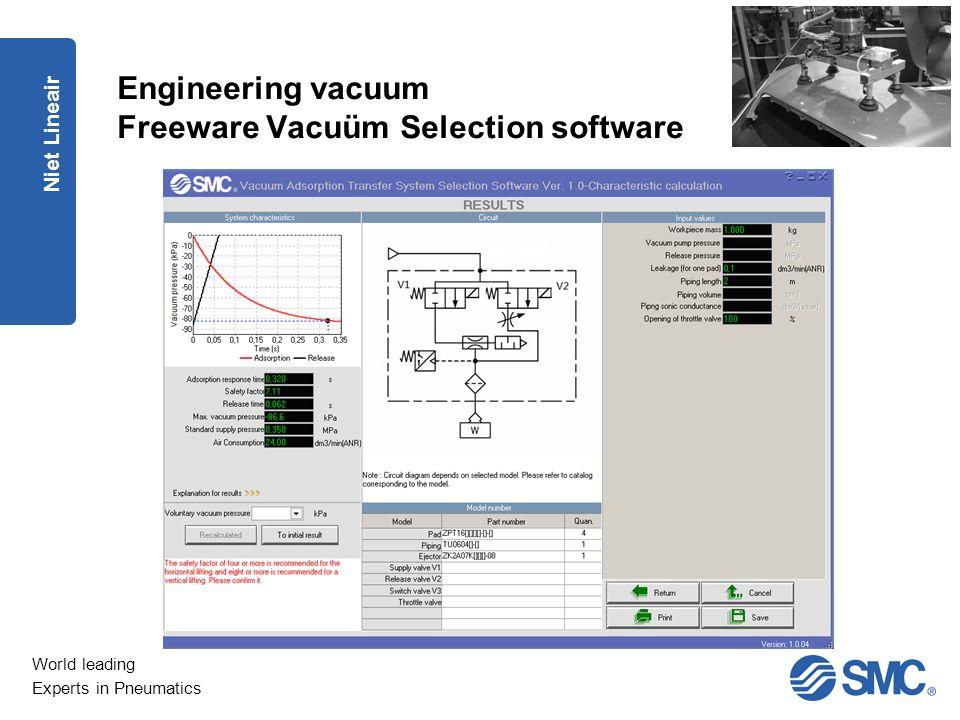 World leading Experts in Pneumatics Engineering vacuum Freeware Vacuüm Selection software Niet Lineair