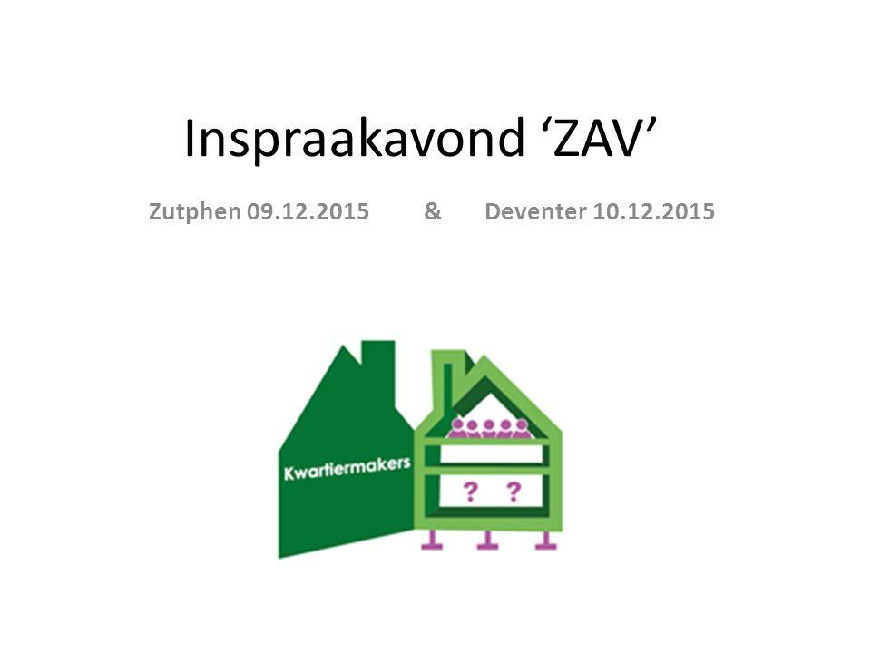 Inspraakavond 'ZAV' Zutphen 09.12.2015 & Deventer 10.12.2015