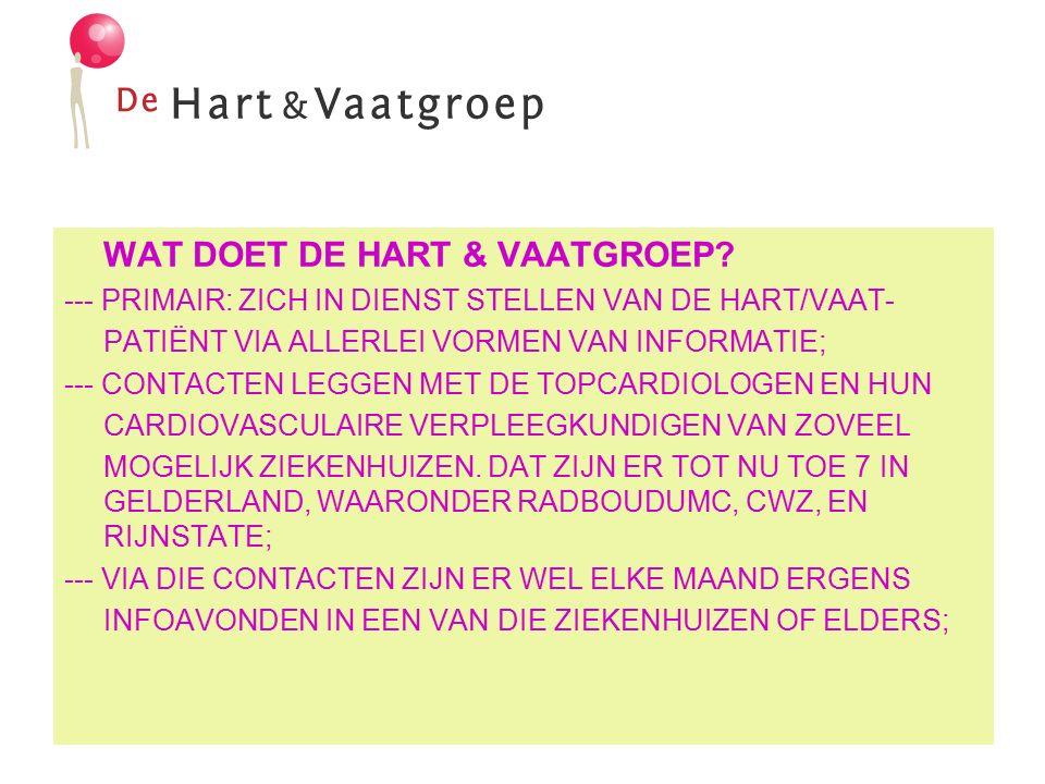 WAT DOET DE HART & VAATGROEP.