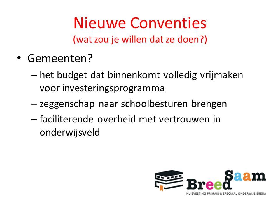 Nieuwe Conventies (wat zou je willen dat ze doen?) Gemeenten.