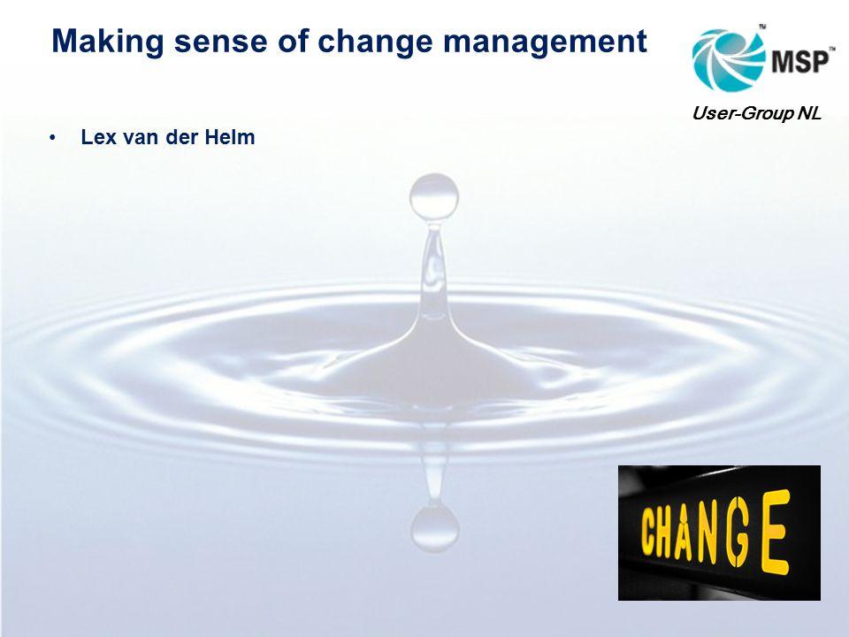 Themasessie Making Sence of Change Management Getronics – Zoetermeer 14-10-2010