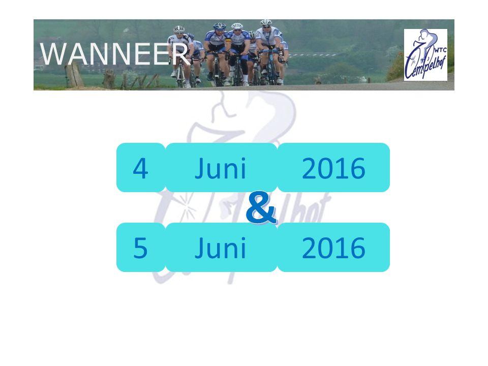 WANNEER 4 5 Juni 2016