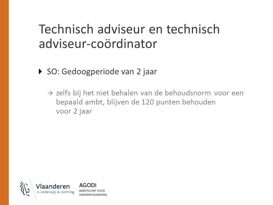 Technisch adviseur en technisch adviseur-coördinator SO: Gedoogperiode van 2 jaar  zelfs bij het niet behalen van de behoudsnorm voor een bepaald ambt, blijven de 120 punten behouden voor 2 jaar