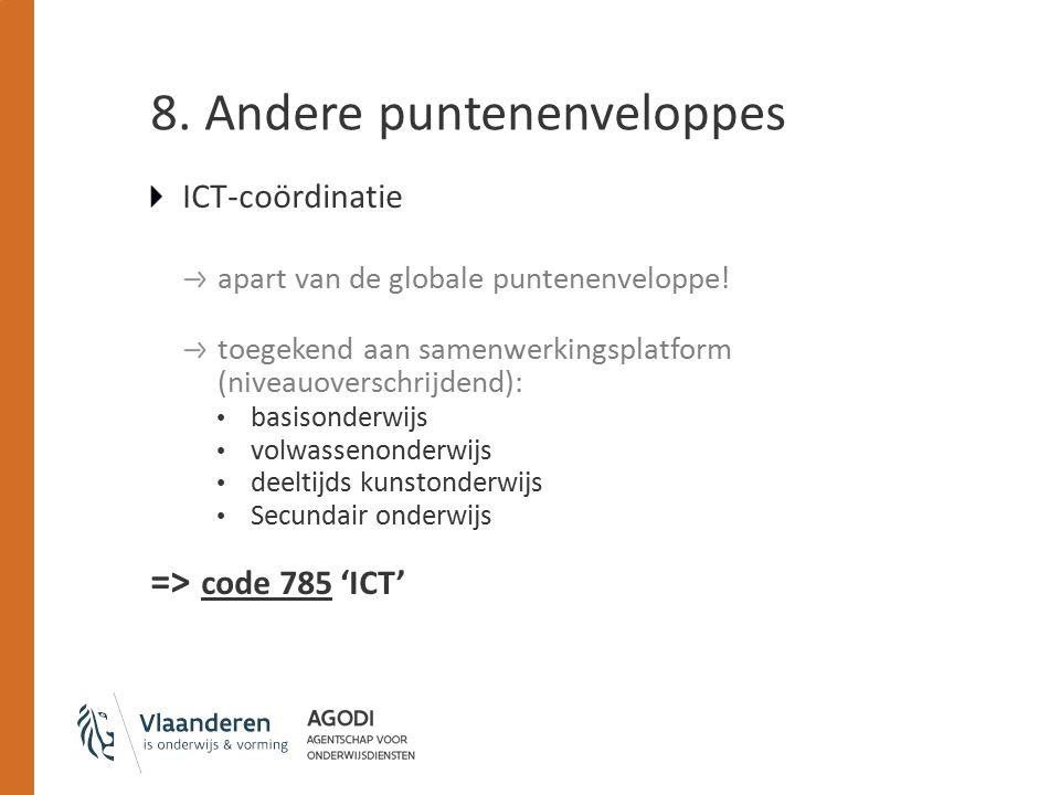 8. Andere puntenenveloppes ICT-coördinatie apart van de globale puntenenveloppe.