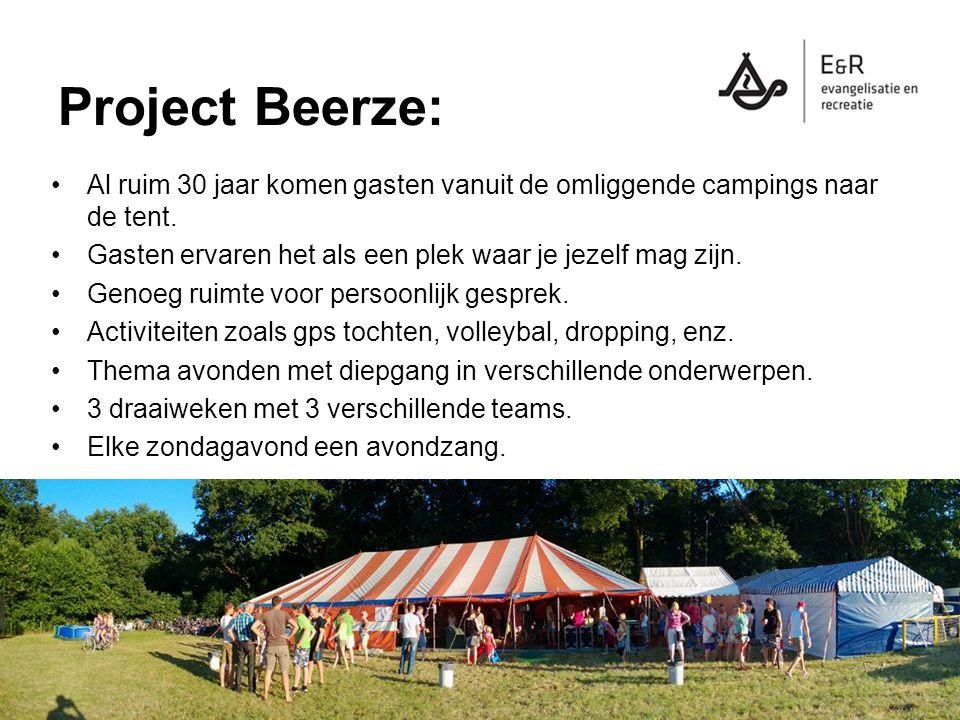 Project Beerze: Al ruim 30 jaar komen gasten vanuit de omliggende campings naar de tent. Gasten ervaren het als een plek waar je jezelf mag zijn. Geno