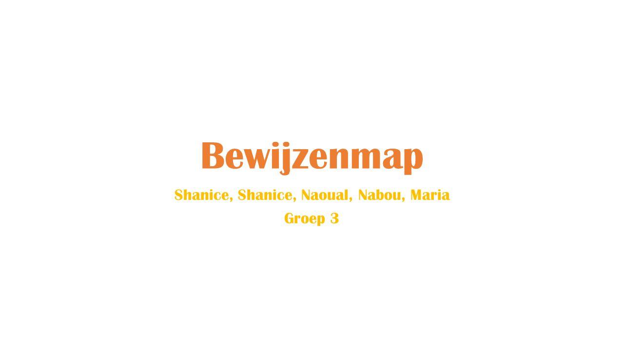 Bewijzenmap Shanice, Shanice, Naoual, Nabou, Maria Groep 3