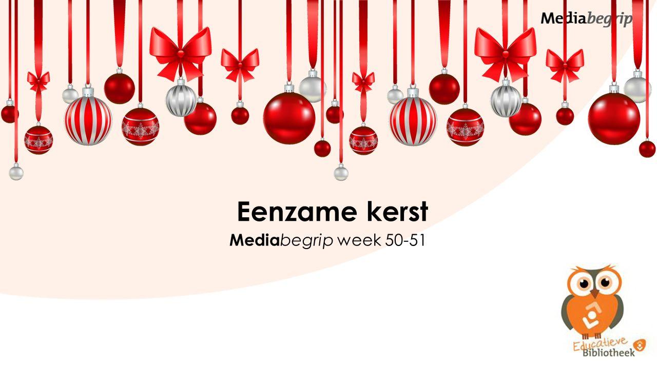 Eenzame kerst Media begrip week 50-51