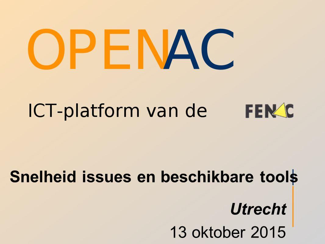 Snelheid issues en beschikbare tools Utrecht 13 oktober 2015