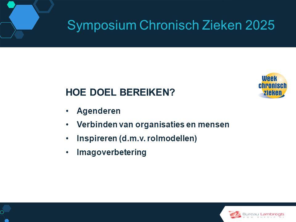 Symposium Chronisch Zieken 2025 ZIEKTE OVERSTIJGEND: Focus op gemeenschappelijke aspecten SECTOR OVERSTIJGEND: Verbinden van patiënten, mantelzorgers, zorgaanbieders, overheid, onderzoek, maatschappelijke organisaties, bedrijfsleven