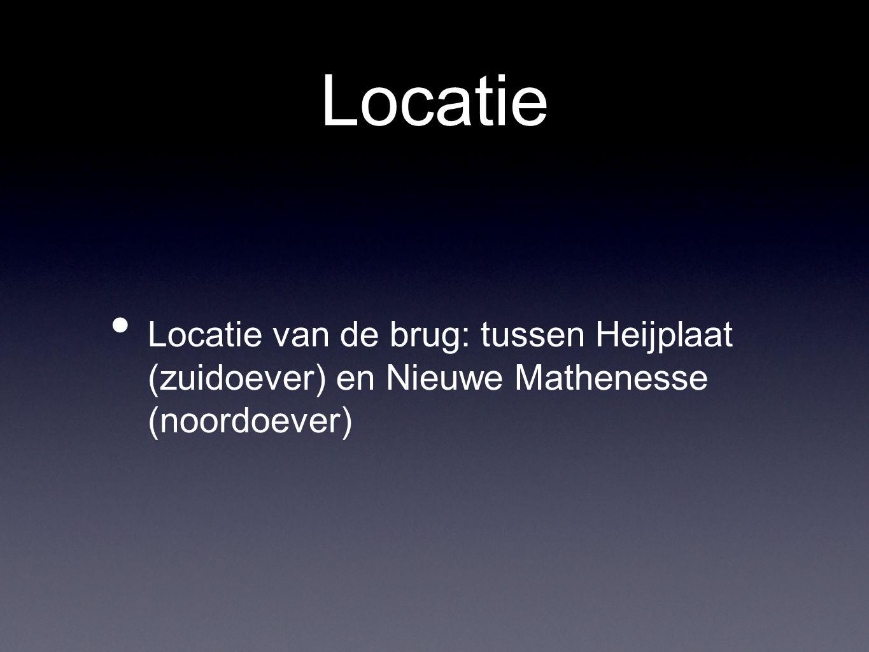 Locatie Locatie van de brug: tussen Heijplaat (zuidoever) en Nieuwe Mathenesse (noordoever)