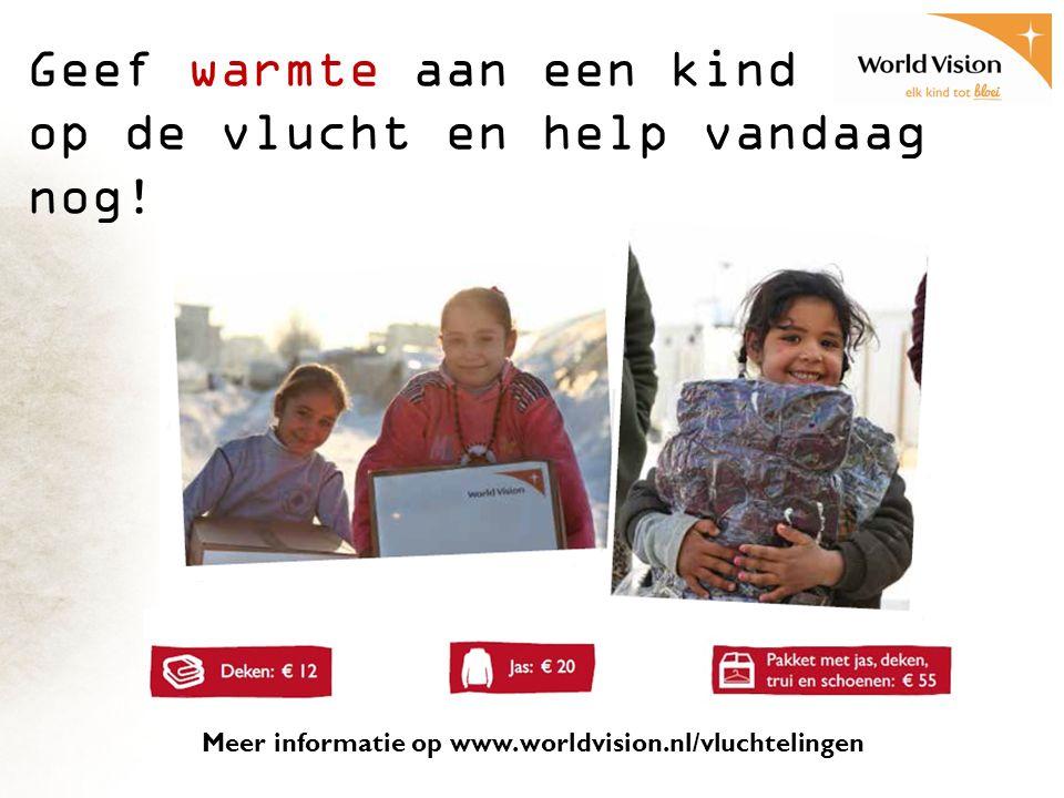 Geef warmte aan een kind op de vlucht en help vandaag nog.
