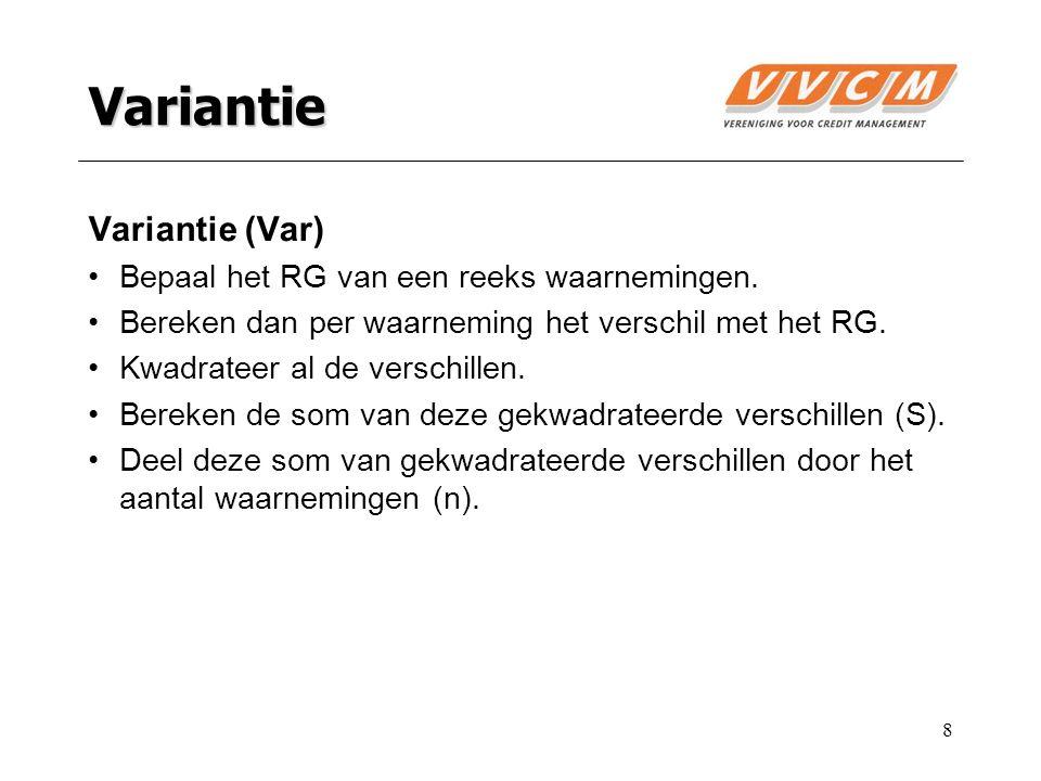 8 Variantie Variantie (Var) Bepaal het RG van een reeks waarnemingen.