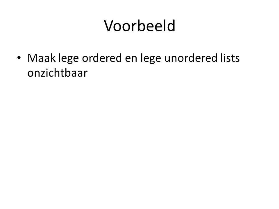 Voorbeeld Maak lege ordered en lege unordered lists onzichtbaar