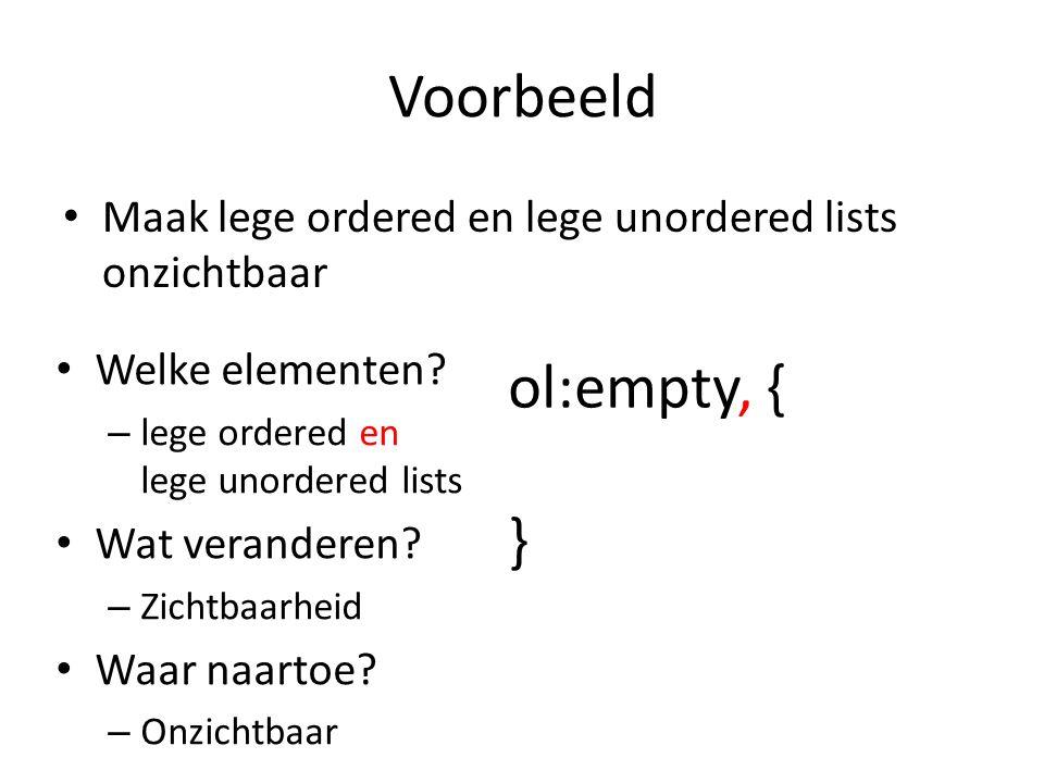 Voorbeeld Maak lege ordered en lege unordered lists onzichtbaar Welke elementen.
