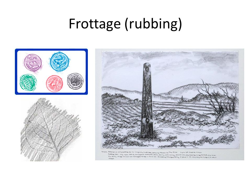 Frottage (rubbing)
