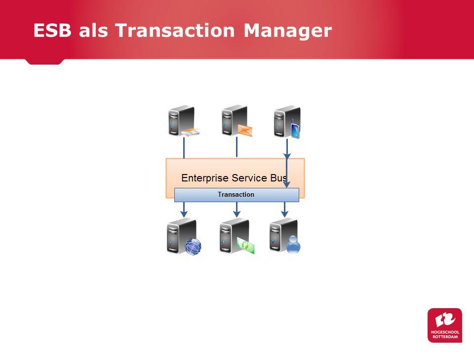 ESB als Transaction Manager