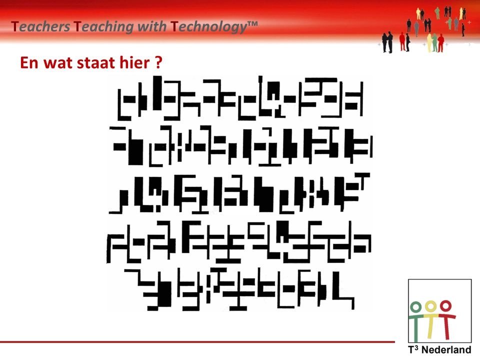 Teachers Teaching with Technology™ En wat staat hier