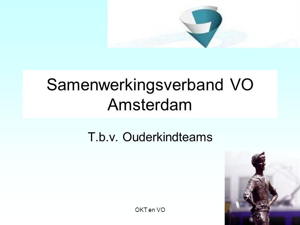 Samenwerkingsverband VO Amsterdam T.b.v. Ouderkindteams OKT en VO