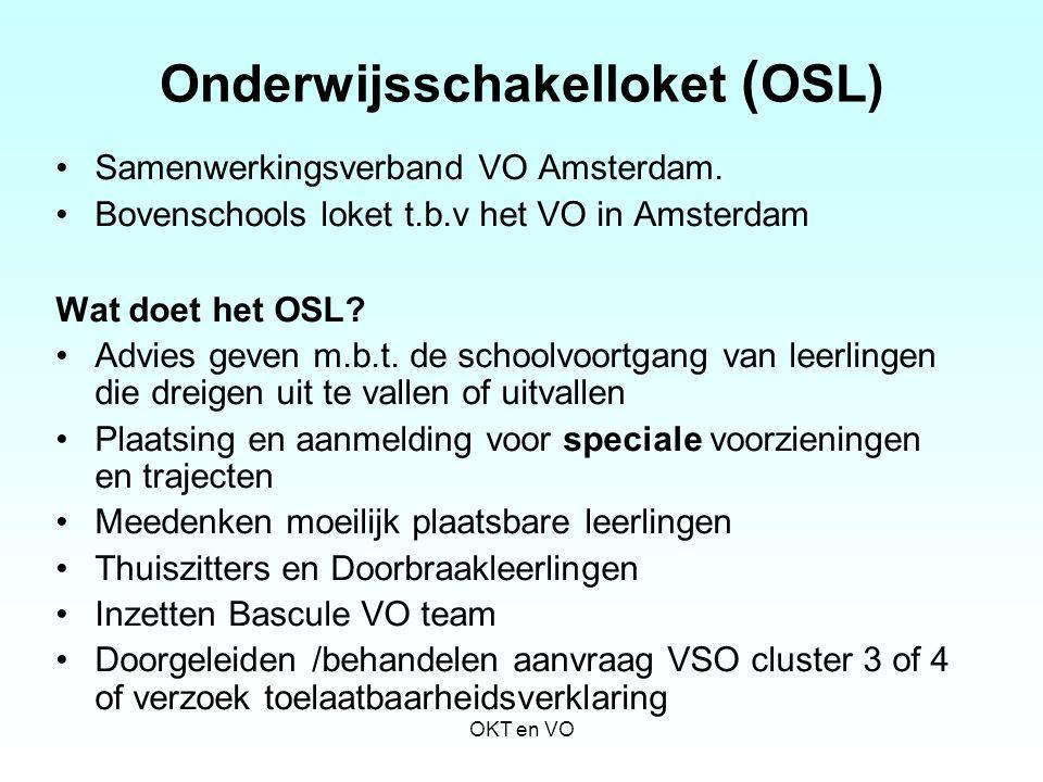 Onderwijsschakelloket ( OSL) Samenwerkingsverband VO Amsterdam. Bovenschools loket t.b.v het VO in Amsterdam Wat doet het OSL? Advies geven m.b.t. de