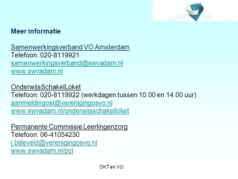 Meer informatie Samenwerkingsverband VO Amsterdam Telefoon: 020-8119921 samenwerkingsverband@swvadam.nl www.swvadam.nl OnderwijsSchakelLoket Telefoon: