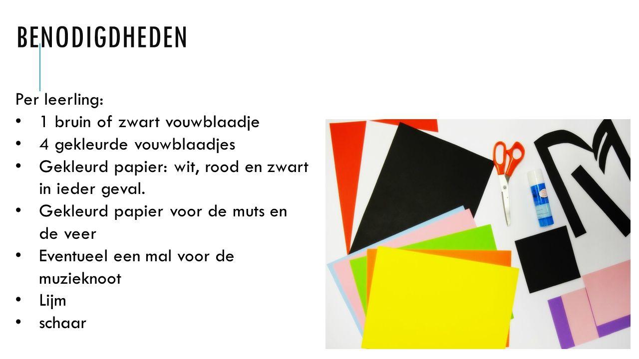 BENODIGDHEDEN Per leerling: 1 bruin of zwart vouwblaadje 4 gekleurde vouwblaadjes Gekleurd papier: wit, rood en zwart in ieder geval. Gekleurd papier