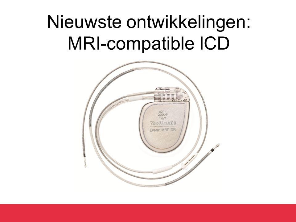 Nieuwste ontwikkelingen: MRI-compatible ICD