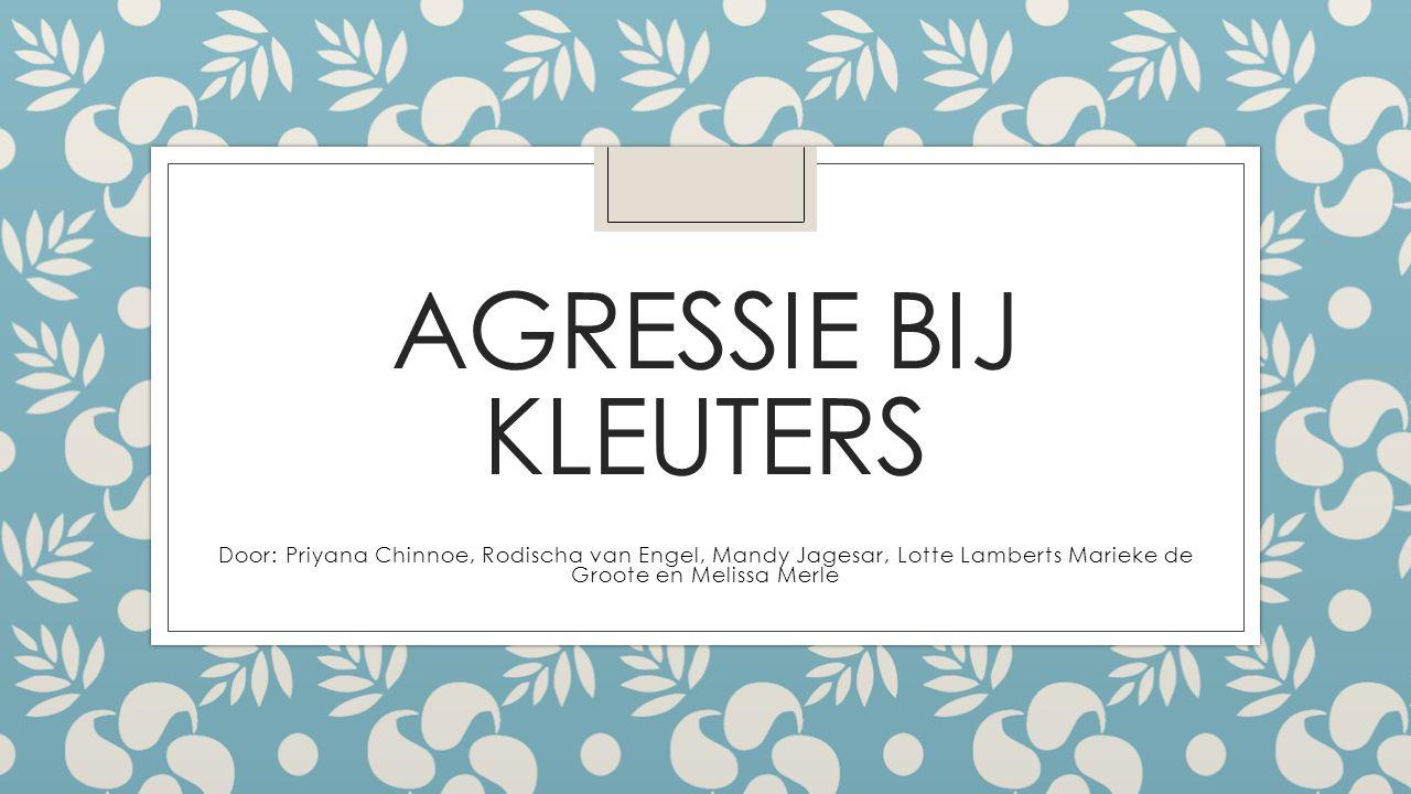Inhoud ◦ Wat is agressie / soorten agressies ◦ De oorzaak van agressie bij kleuters ◦ De gevolgen van agressie bij kleuters ◦ Hoe pak je agressie aan bij kleuters ◦ Albert Bandura ◦ Cognitieve verklaringen voor agressie