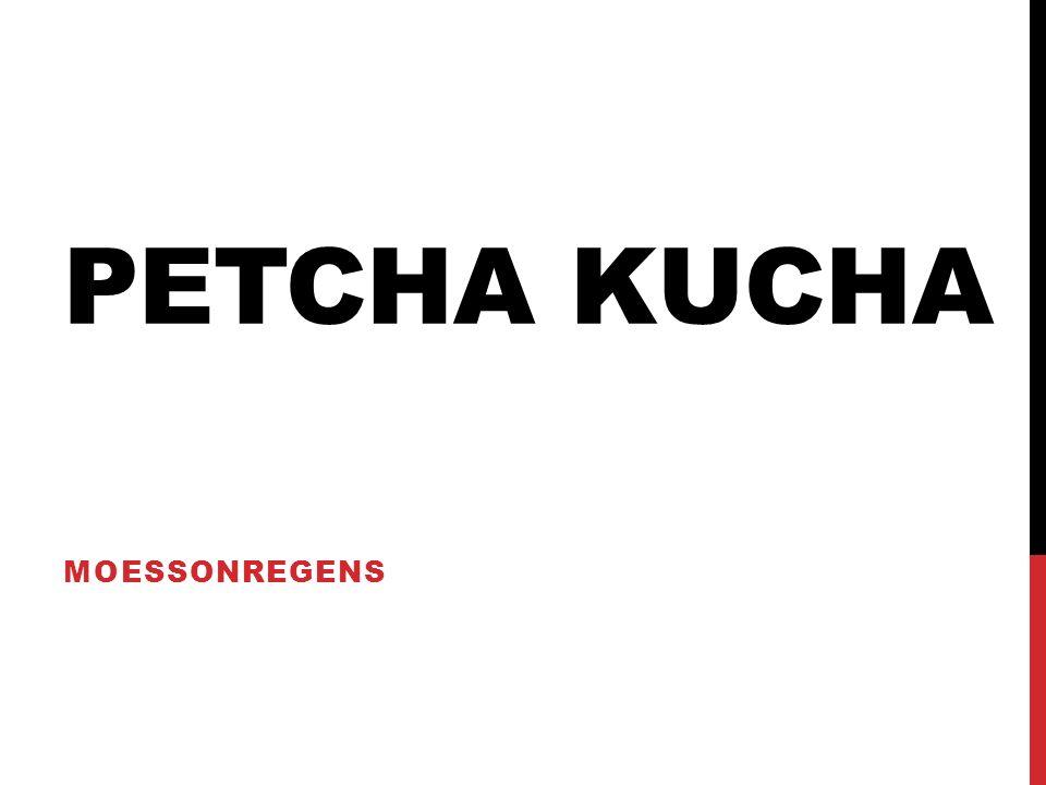 PETCHA KUCHA MOESSONREGENS
