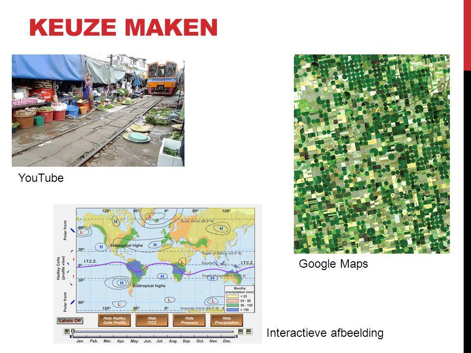 KEUZE MAKEN Interactieve afbeelding Google Maps YouTube